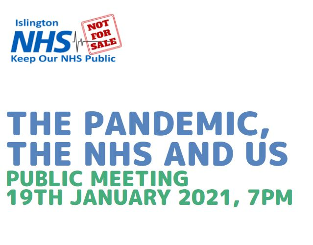 The Pandemic, the NHS and Us – Public Meeting